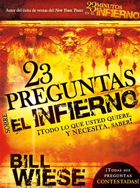 paginas cristianas preguntas y respuestas bill wiese 23 preguntas sobre el infierno libros