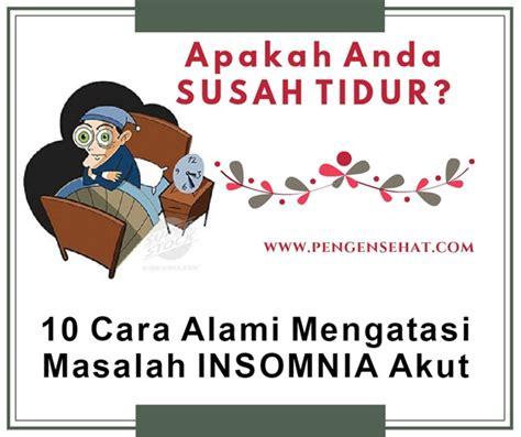 Obat Tidur Bubuk cara alami mengobati dan mengatasi insomnia susah tidur