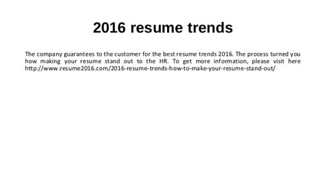 How To Make A Resume Stand Out by 2016 Resume Trends How To Make Your Resume Stand Out