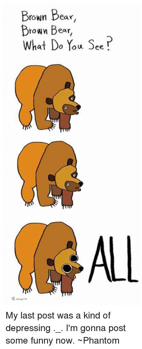 brown bear brown bear        post