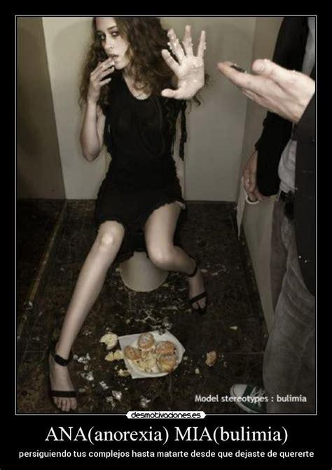 imagenes impactantes de bulimia y anorexia ana anorexia mia bulimia desmotivaciones