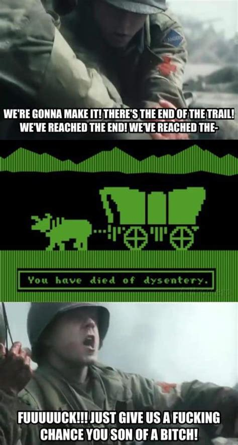 Oregon Trail Meme - saving oregon trail you have died of dysentery know