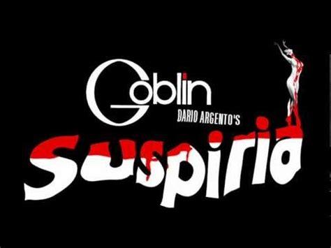 goblin film soundtrack goblin suspiria youtube