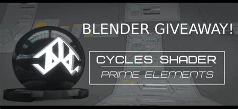 Blender Giveaway - blender giveaway cycles shader prime elements blendernation