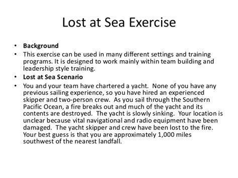 Lost At Sea Exercise Essays lost at sea team building exercise power point slides