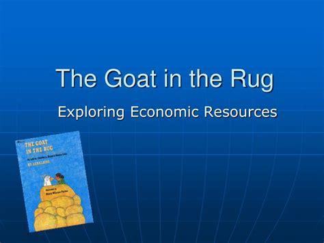 the goat in the rug ppt the goat in the rug powerpoint presentation id 3141306