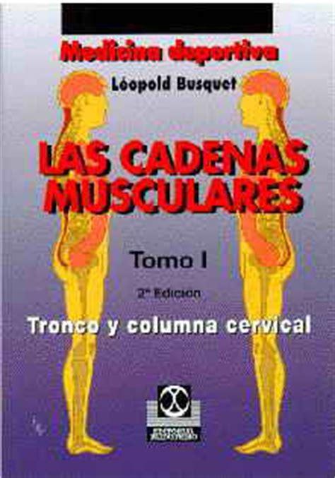 cadenas musculares tronco anatomia aplicada biomecanica busquet las cadenas