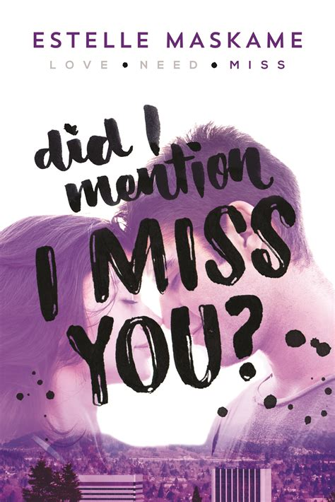 libro you 3 miss you giveaway ask estelle did i mention that i love you by estelle maskame estellemaskame