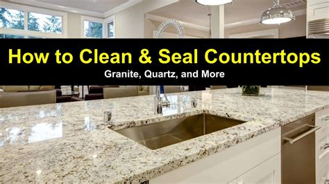 How To Clean Kitchen Countertops How To Clean And Seal Countertops Granite Quartz And More