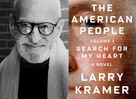 The American Volume 1 Search For My Larry Kramer Reads From The American Volume 1 Search For My Towleroad