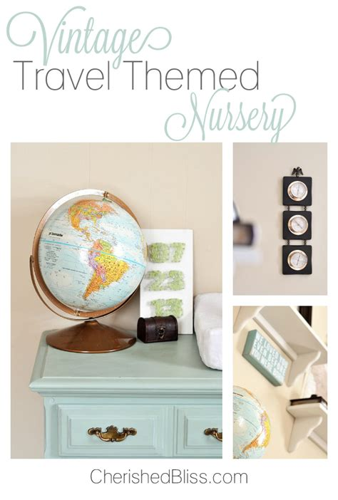 vintage travel decor vintage travel themed nursery reveal cherished bliss