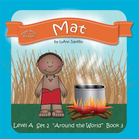 Mat Books by Around The World Lesson 12 Book 3 Mat Half Pint