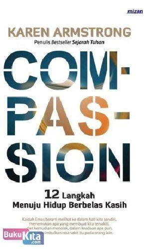 bukukita compassion 12 langkah menuju hidup berbelas kasih