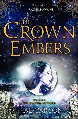 embers books the crown of embers and thorns 2 by carson
