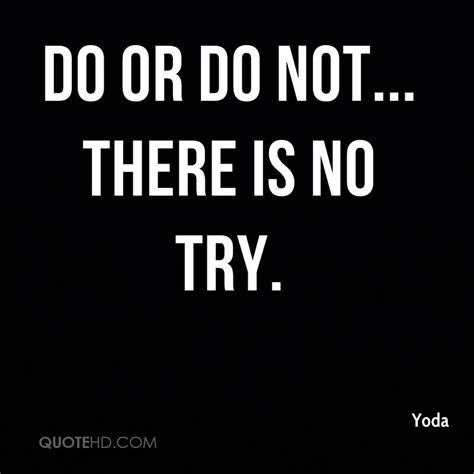 do or do not there is no try tattoo yoda quotes quotehd