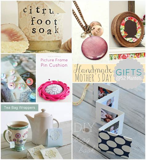 Handmade Mothers Day Gifts - 52 mantels handmade s day gift ideas