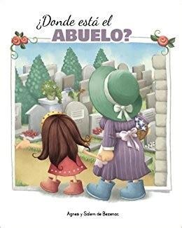 libro donde esta el abuelo donde esta el abuelo 9781623876524 prats editorial clc ecuador