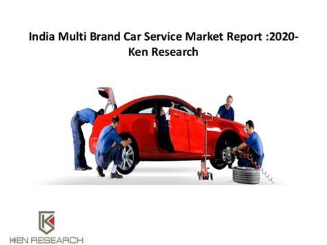 Multi Car Insurance Ni by India Multi Brand Car Service Market Report 2020 India