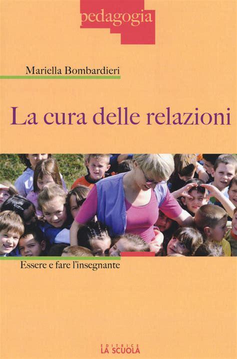 libreria paoline brescia gavardo la cura delle relazioni essere e fare l insegnante