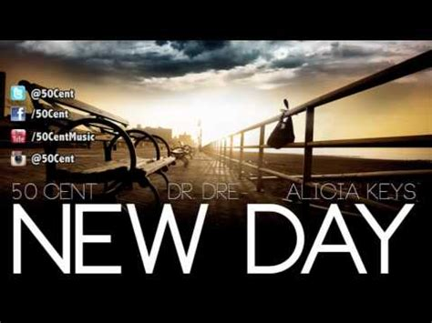 new day mp3 50 cent feat dr dre alicia keys new day mp3 son