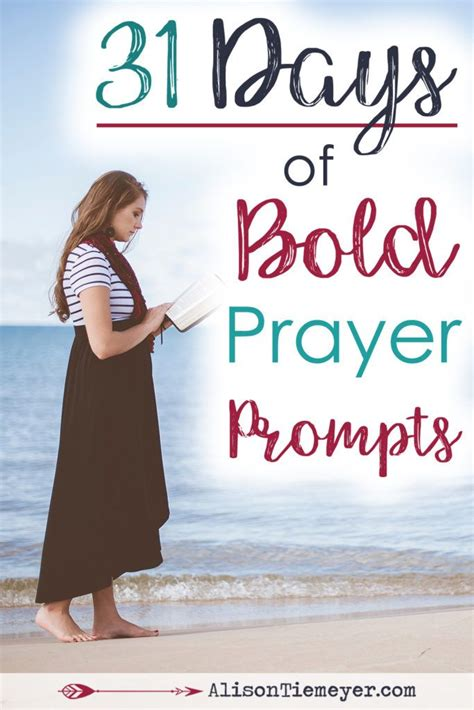31 prayers for my seeking godã s will 31 days of bold prayer prompts seeking god prompts and