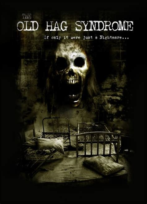 best ghost movies upcoming horror movie quot the old hag syndrome quot directed