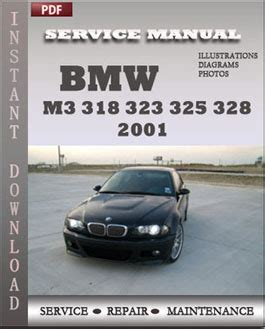 car maintenance manuals 2001 bmw m3 auto manual bmw 3 series m3 318 323 325 328 2001 service manual pdf download servicerepairmanualdownload com