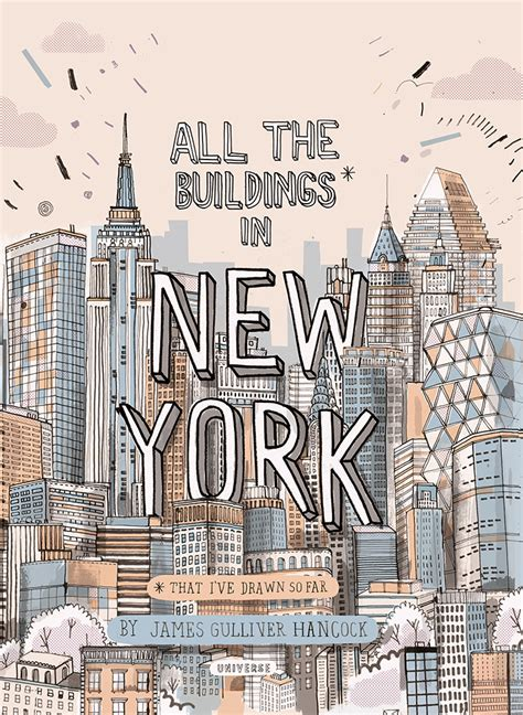 all the buildings in new york mundo flaneur