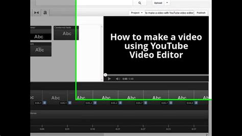 tutorial edit video youtube how to make a video with youtube video editor how to use