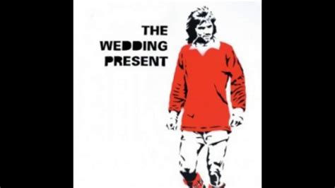 The Wedding Present   My Favourite Dress (George Best 30