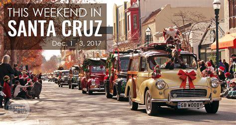 santa cruz lighted boat parade 2017 santa cruz events december 1st 3rd 2017