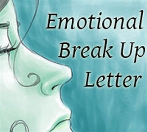 emotional up letter breakup letter free letters