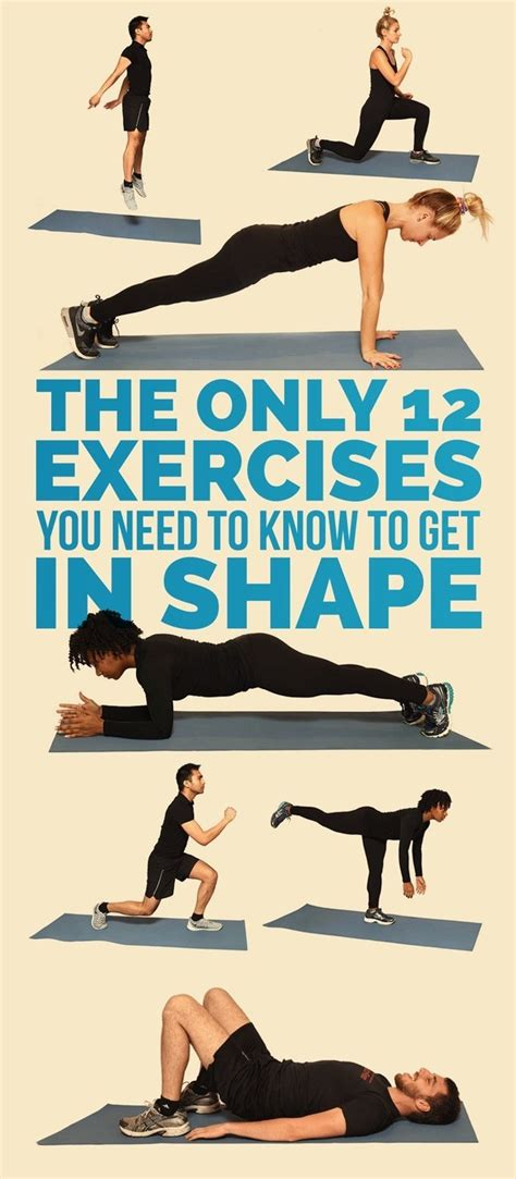 Exercises To Fit Every Shape And Size the only 12 exercises you need to get in shape