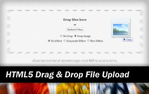 design html page with drag and drop html5 drag and drop file upload with canvas