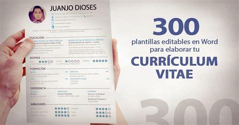 Plantilla De Curriculum Vitae Word 2015 300 Plantillas Editables En Word Para Elaborar Tu Curr 237 Culum Oye Juanjo