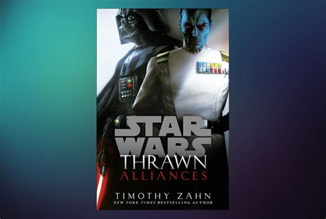 thrawn alliances star wars 1780898665 exclusive excerpt from thrawn alliances jedi news broadcasting star wars news across the