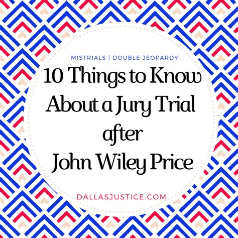 Can I Do Jury Service With A Criminal Record 10 Things To About A Jury Trial In After Wiley Price Dallas Justice
