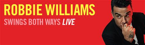 robbie williams swing both ways tour cum sa ti iei bilete la concertul robbie williams de la