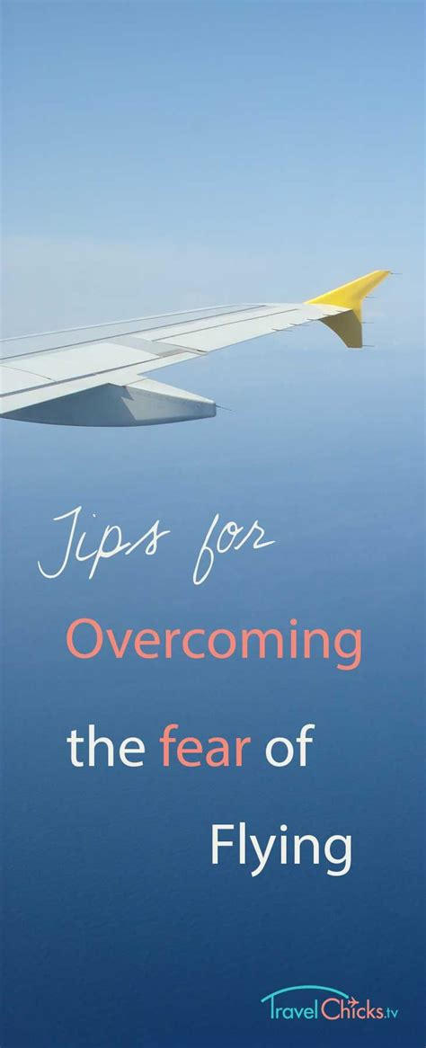 6 Ways To Conquer Your Fear Of Flying by Best 25 Fear Of Flying Ideas On Fear 3 Best