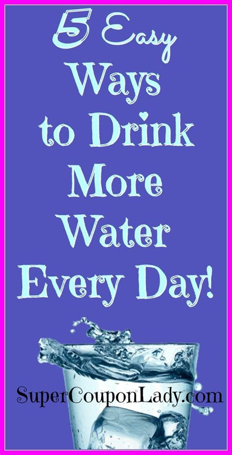 7 Ways To Drink More Water by 5 Easy Ways To Drink More Water Drink More Water Drinks