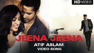 jeena jeena lyrics atif aslam badlapur song