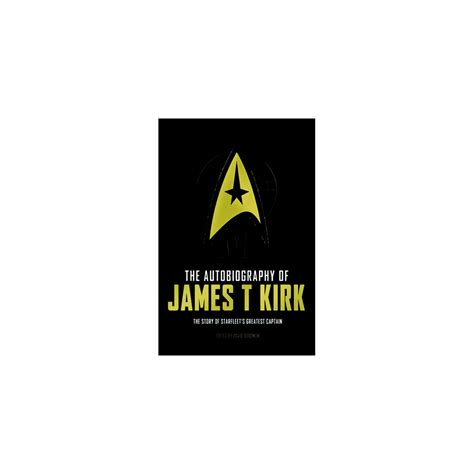 Trek Novel The Autobiography Of T Kirk trek homepage