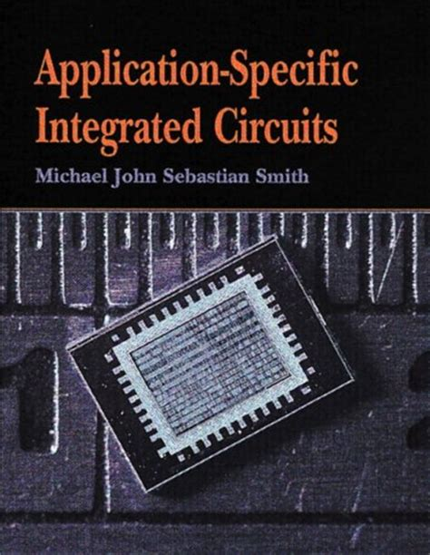 types of application specific integrated circuits application specific integrated circuits read