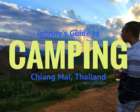 family friendly guide to chiang mai tieland to johnny s guide to cing in chiang mai thailand