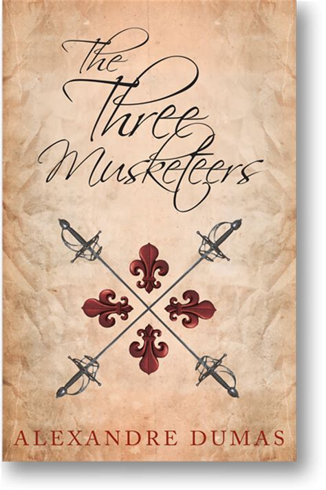 The Three Musketeers By Alexandre Dumas alexandre dumas works