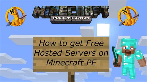 how to get minecraft pe for free on android how to get a free hosted minecraft pocket edition server