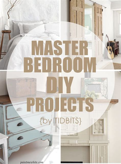 diy projects for bedroom master bedroom planning diy projects tidbits