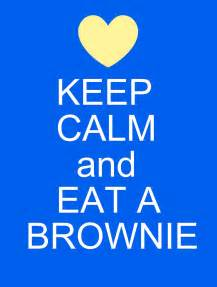 May days keep calm and eat a brownie