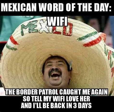 Funny Memes About Mexicans - 242 best images about mexican word of the day on pinterest