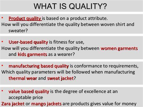Explain Quality Apparel Quality Management Part 1
